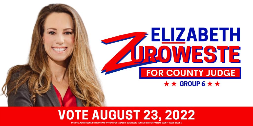 Liz Zuroweste for Pinellas County judge Group 6